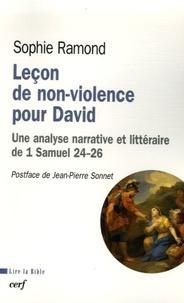 Sophie Ramond - Leçon de non-violence pour David - Une analyse narrative et littéraire de 1 Samuel 24-26.