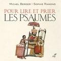 Sophie Ramond et Michel Berder - Pour lire et prier les psaumes.