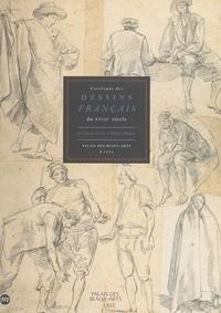 Sophie Raux et  Palais des Beaux-Arts de Lille - Catalogue des dessins français du XVIIIe siècle : de Claude Gillot à Hubert Robert - Palais des beaux-arts de Lille.