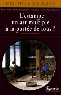 Sophie Raux et Nicolas Surlapierre - L'estampe, un art multiple à la portée de tous ?.