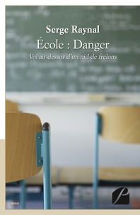 Sophie Raynal - Ecole : danger.