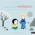 Sophie Raynal et Aurélie Guillerey - Je découvre la méditation. 1 CD audio