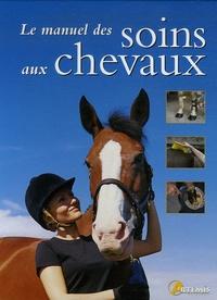 Le manuel des soins aux chevaux.pdf