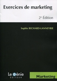 Sophie Richard-Lanneyrie - Exercices de marketing.