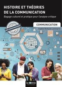 Sophie Richard-Lanneyrie - Histoire et théories de la communication.