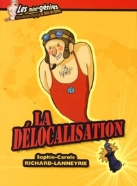 Sophie Richard-Lanneyrie - La délocalisation.
