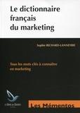 Sophie Richard-Lanneyrie - Le dictionnaire français du marketing.