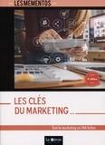 Sophie Richard-Lanneyrie - Les clés du marketing - Tout le marketing en 144 fiches.