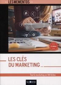 Les clés du marketing- Tout le marketing en 144 fiches - Sophie Richard-Lanneyrie |
