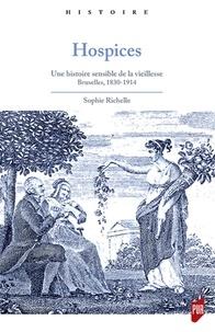 Hospices - Une histoire sensible de la vieillesse, Bruxelles, 1830-1914.pdf