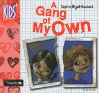 Sophie Rigal-Goulard - A Gang of My Own.