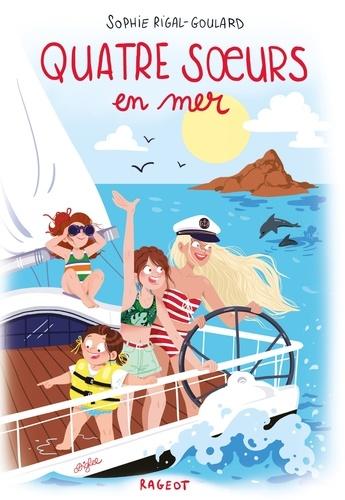Quatre soeurs en mer - Sophie Rigal-Goulard - Format ePub - 9782700258233 - 9,49 €