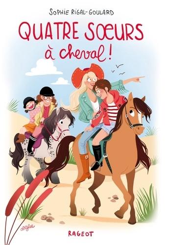 Quatre soeurs  Quatre soeurs à cheval !