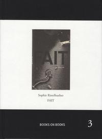 Sophie Ristelhueber - Fait.