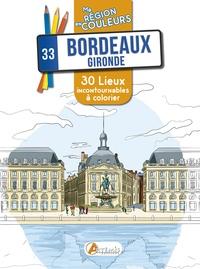 Sophie Rivière - Bordeaux, Gironde - 30 lieux incontournables à colorier.