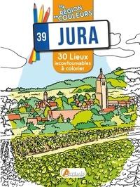 Sophie Rivière - Jura - 30 lieux incontournables à colorier.