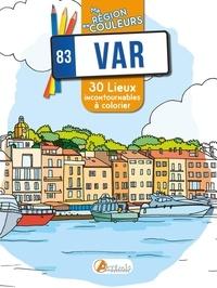 Sophie Rivière - Var (83) - 30 lieux incontournables à colorier.