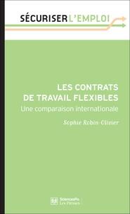 Sophie Robin-Olivier - Les contrats de travail flexibles - Une comparaison internationale.