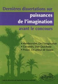 Sophie Rochefort-Guillouet - Dernières dissertations sur puissance de l'imagination avant le concours.
