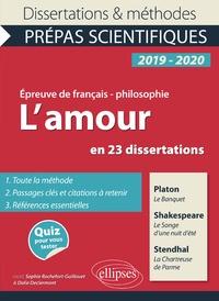 Lamour en 23 dissertations. Platon, Le Banquet. Shakespeare, Le Songe dune nuit dété. Stendhal, La Chartreuse de Parme - Epreuve de français/philosophie. Prépas scientifiques.pdf