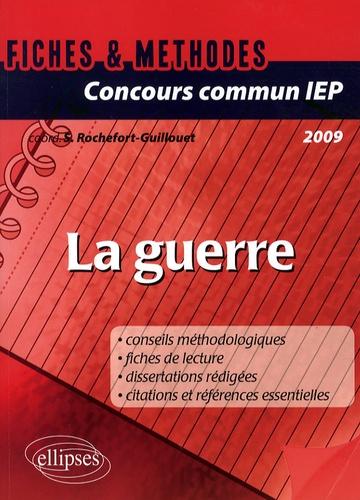 Sophie Rochefort-Guillouet - La guerre - Concours commun IEP.