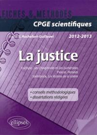 Sophie Rochefort-Guillouet - La justice.