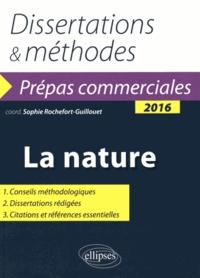 Sophie Rochefort-Guillouet - La nature - Thème de culture générale 2016.