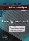 Sophie Rochefort-Guillouet - Les énigmes du moi - Saint Augustin, Les Confessions (Livre X); Musset, Lorenzaccio; Leiris, L'Age d'homme.