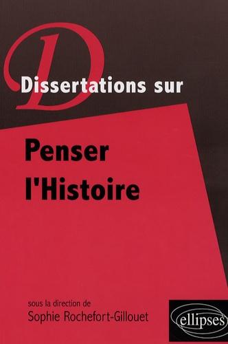 Sophie Rochefort-Guillouet - Penser l'Histoire.