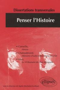 Sophie Rochefort-Guillouet - Penser l'Histoire - Dissertations transversales.