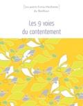 Sophie Rocherieux et Florence Lamy - Les 9 voies du contentement.