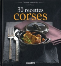 Sophie Rohaut - 30 recettes corses.