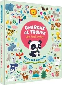 Sophie Rohrbach - Cherche et trouve des tout-petits chez les animaux.