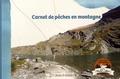 Sophie Rommens et Aurélien Rateau - Carnet de pêches en montagne.