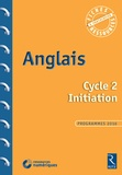 Sophie Rosenberger - Anglais Cycle 2 Initiation. 1 Cédérom