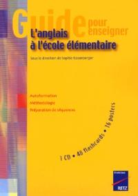 Sophie Rosenberger - Guide pour enseigner l'anglais à l'école élémentaire. 1 CD audio