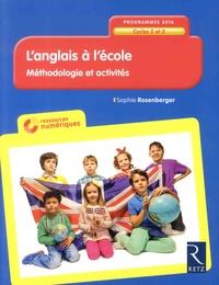 Sophie Rosenberger - L'anglais à l'école - Méthodologie et activités Cycles 2 et 3. 1 Cédérom