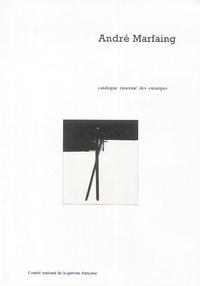 Sophie Rosset Culleron et Guy Marester - André Marfaing - Catalogue raisonné des estampes.