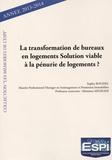 Sophie Roussel - La transformation de bureaux en logements solution viable à la pénurie de logements ?.
