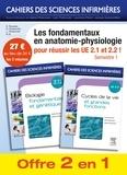 Sophie Rousset et Gabriel Perlemuter - Les fondamentaux en anatomie-physiologie pour réussir les UE 2.1 et 2.2 ! - Semestre 1.