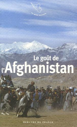 Sophie Royer et François Trassard - Le goût de l'Afghanistan.