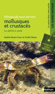 Sophie Rozen-Faou et André Rozen - Mollusques et crustacés - La pêche à pied.