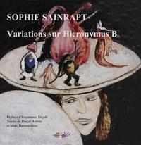 Sophie Sainrapt - Variations sur Hieronymus B..