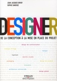 Sophie Sanchez et Jean-Jacques Urvoy - Le Designer - De la conception à la mise en place du projet.