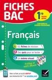 Sophie Saulnier - Fiches bac Français 1re toutes séries - fiches de révision Première séries générales et technologiques.