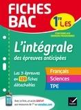 Sophie Saulnier et Isabelle Bednarek-Maitrepierre - L'intégrale des épreuves anticipées 1re L, ES.