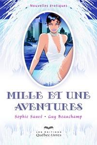 Sophie Sauvé - Mille et une aventures.