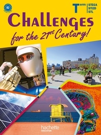 Sophie Sebah et Yves Costa - Anglais Tle Challenges for the 21st century ! - Niveau B2.