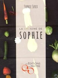 Sophie Serex - La crusine de Sophie.