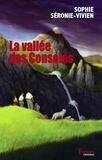 Sophie Séronie-Vivien - La vallée des consoles.
